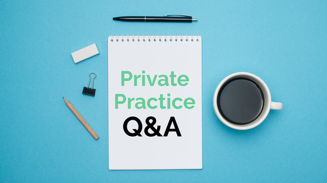 First Steps In Private Practice – Blog 2